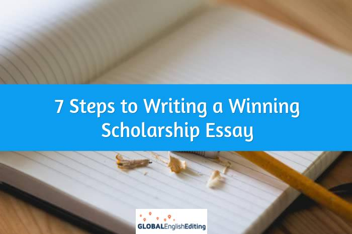steps to writing a winning scholarship essay global english  winning scholarship essay